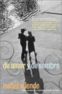 de amor y de sombra. de amor y de sombra. De Amor Y De Sombra / Of Love and Shadows