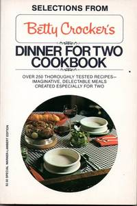 Selections From Betty Crocker's Dinner For Two Coobook