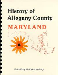 History of Western Maryland; History of Allegany County Maryland ...