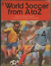 World Soccer from A.to Z Norman S. Barrett