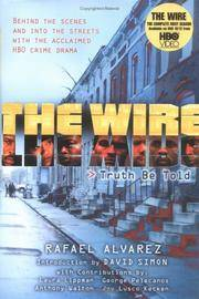 Rafael Alvarez The Wire: Truth Be Told
