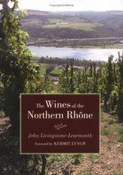 The Wines of the Northern Rhone, by Livingstone-Learmonth, Lynch
