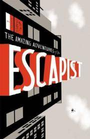 The Amazing Adventures Of the Escapist