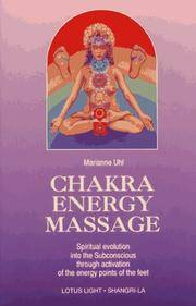 9780941524834 - Chakra Energy Massage By Marianne Uhl - Used book ...