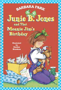 Junie B Jones and That Meanie Jim's B-Day